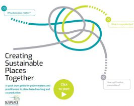 Publication: Creating Sustainable Places Together. A quick start guide for policy-makers and practitioners to place-based working and co-production